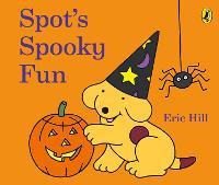 Spot's Spooky Fun: (Cased board edition) (Board book)