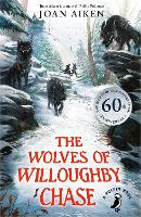 The Wolves of Willoughby Chase - Wolves of Willoughby Chase (Paperback)