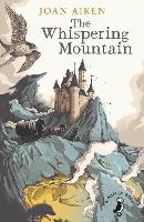 The Whispering Mountain (Prequel to the Wolves Chronicles series) - Wolves of Willoughby Chase (Paperback)