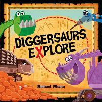 Diggersaurs Explore (Paperback)