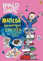 Roald Dahl's Matilda Wonderful Sticker Activity Book