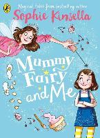 Mummy Fairy and Me - Mummy Fairy (Paperback)