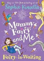 Mummy Fairy and Me: Fairy-in-Waiting - Mummy Fairy (Paperback)