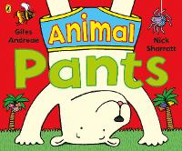 Animal Pants: from the bestselling Pants series (Paperback)