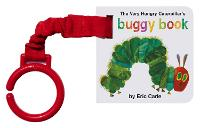 The Very Hungry Caterpillar's Buggy Book - The Very Hungry Caterpillar (Board book)