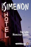 The Late Monsieur Gallet: Inspector Maigret #2 - Inspector Maigret (Paperback)