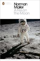 A Fire on the Moon - Penguin Modern Classics (Paperback)