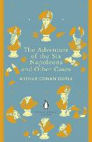 The Adventure of the Six Napoleons and Other Cases - The Penguin English Library (Paperback)