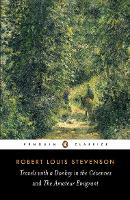 Travels with a Donkey in the Cevennes and the Amateur Emigrant (Paperback)