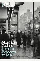 London Belongs to Me - Penguin Modern Classics (Paperback)