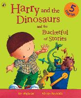 Harry and the Dinosaurs and the Bucketful of Stories - Harry and the Dinosaurs (Paperback)