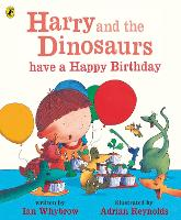 Harry and the Dinosaurs have a Happy Birthday - Harry and the Dinosaurs (Paperback)