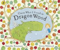 Guess What I Found in Dragon Wood (Paperback)