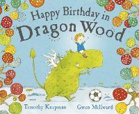 Happy Birthday in Dragon Wood (Paperback)