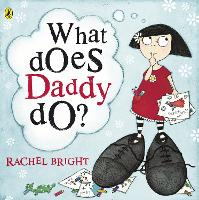 What Does Daddy Do? (Paperback)