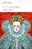 Elizabeth I (Penguin Monarchs): A Study in Insecurity - Penguin Monarchs (Hardback)