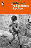 The Day Before Happiness (Paperback)