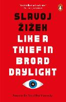 Like A Thief In Broad Daylight: Power in the Era of Post-Humanity (Paperback)