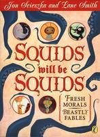 Squids Will be Squids: Fresh Morals, Beastly Fables (Paperback)