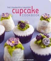 The Crabapple Bakery Cupcake Cookbook (Paperback)