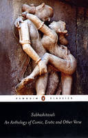 Subhashitavali: An Anthology of Comic, Erotic and Other Verse (Paperback)