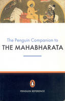 The Penguin Companion to the Mahabharata