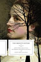 The Bronte Sisters: Jane Eyre, Wuthering Heights, and Agnes Grey: Three Novels (Paperback)