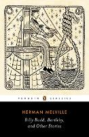 Billy Budd, Bartleby, and Other Stories (Paperback)