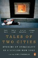 Tales Of Two Cities: Stories of Inequality in a Divided New York (Paperback)