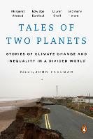 Tales Of Two Planets: Stories of Climate Change and Inequality in a Divided World (Paperback)