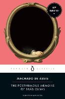 The Posthumous Memoirs of Bras Cubas (Paperback)