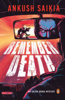Remember Death: An Arjun Arora Mystery (Paperback)