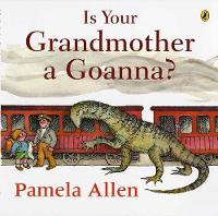 Is Your Grandmother A Goanna? (Paperback)