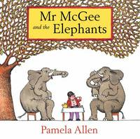 Mr McGee and the Elephants (Paperback)