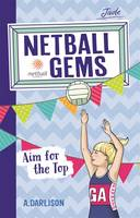 Netball Gems 5: Aim for the Top (Paperback)