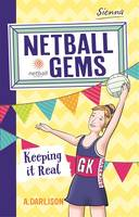 Netball Gems 6: Keeping it Real (Paperback)