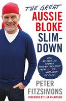 The Great Aussie Bloke Slim-Down (Paperback)