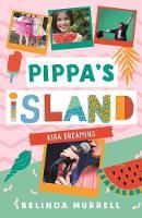 Pippa's Island 3: Kira Dreaming - Pippa's Island (Paperback)