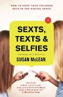 Sexts, Texts and Selfies