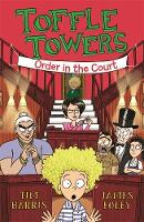 Toffle Towers 3: Order in the Court (Paperback)