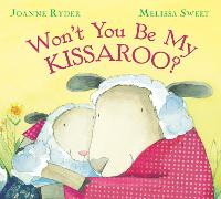 Won't You be My Kissaroo? (Paperback)