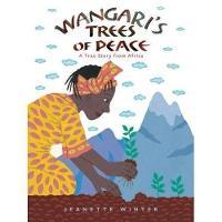 Wangari's Trees of Peace: A True Story from Africa (Hardback)