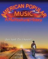 American Popular Music: A Multicultural History (Paperback)