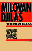 The New Class: An Analysis of the Communist System (Paperback)