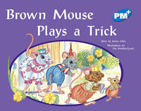 Brown Mouse Plays a Trick (Paperback)