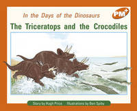 The Triceratops and the Crocodiles (Paperback)