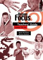 Nelson Focus 3 Set A&B Teachers' Guide (Paperback)