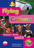 Flying Colours Magenta Level 1-2 Teachers' Guide (Paperback)