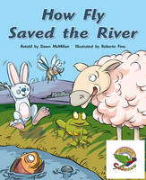 How Fly Saved the River (Paperback)