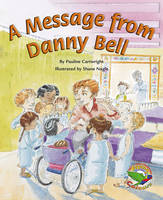 A Message from Danny Bell (Paperback)